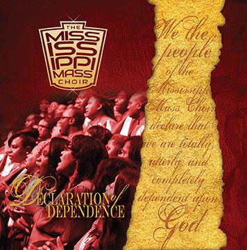 The Mississippi Mass Choir Declaration of Dependence