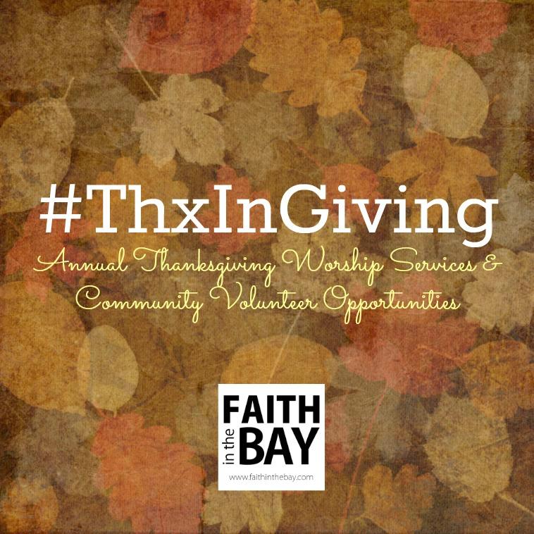 Bay Area Thanksgiving #ThxInGiving ThxInGiving