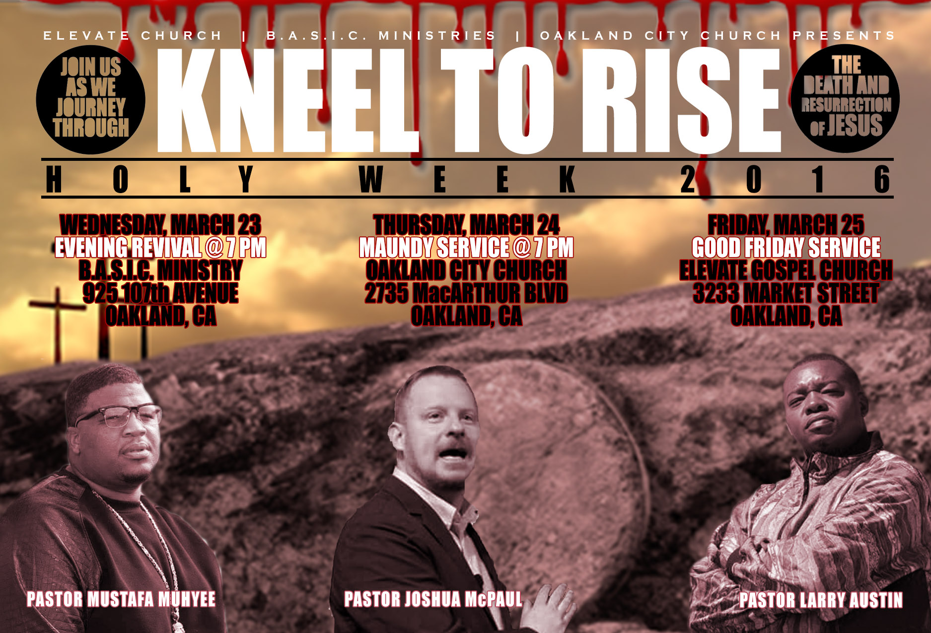 Kneel to Rise - Holy Week 2016