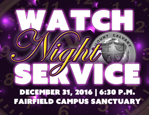 Mount Calvary Baptist Church - Watch Night Service