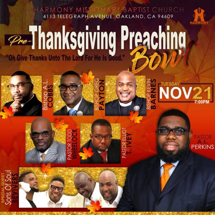 Harmony Missionary Baptist Church - Pre-Thanksgiving Preaching Bowl