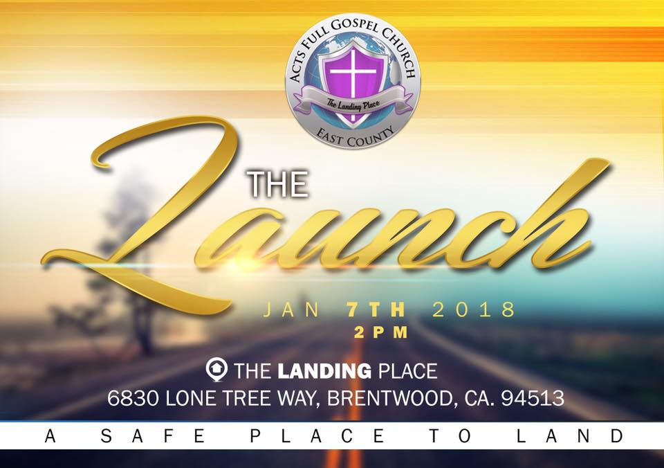 Acts Full Gospel East County Launch