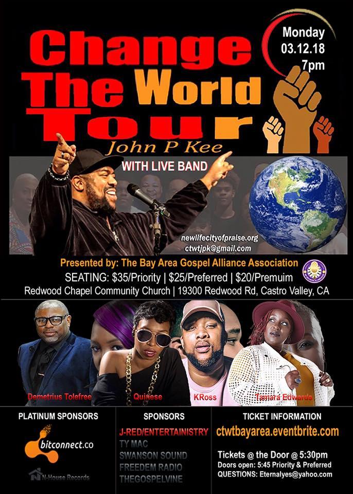 John P. Kee - Change The World Tour Bay Area
