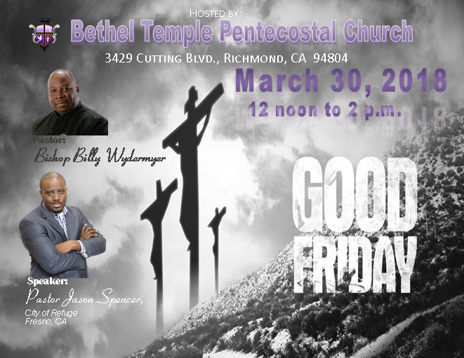 Bethel Temple Pentecostal Church - Good Friday Service