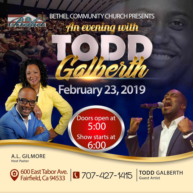 Bethel Community Church An Evening With Todd Galberth 2019