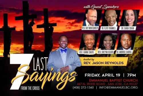 Emmanuel Baptist Church Good Friday San Jose 2019