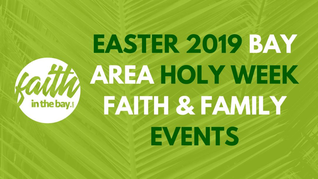 Faith in the Bay Easter Holy Week 2019