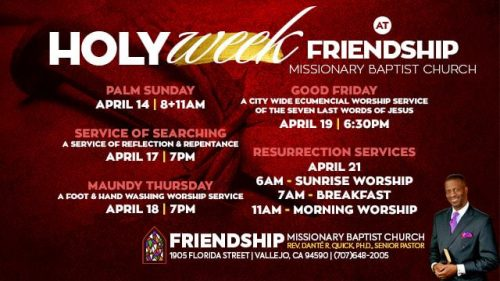 Friendship Missionary Baptist Church Holy Week 2019