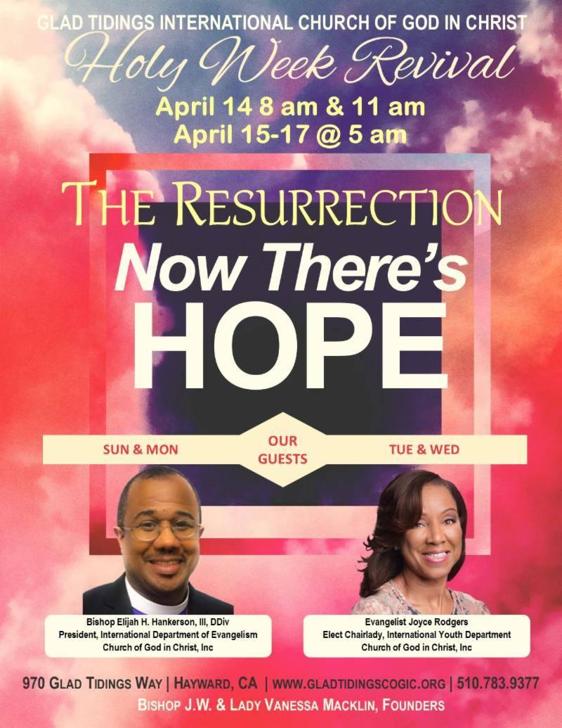 Glad Tidings Holy Week Revival Hayward 2019