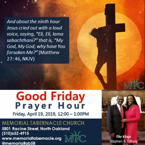 Memorial Tabernacle Good Friday Prayer Hour