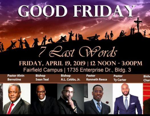 Mount Calvary Baptist Church Good Friday Fairfield 2019