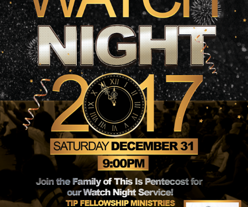 This Is Pentecost - Watch Night Service