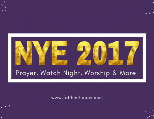 Bay Area Watch Night NYE Celebration 2017