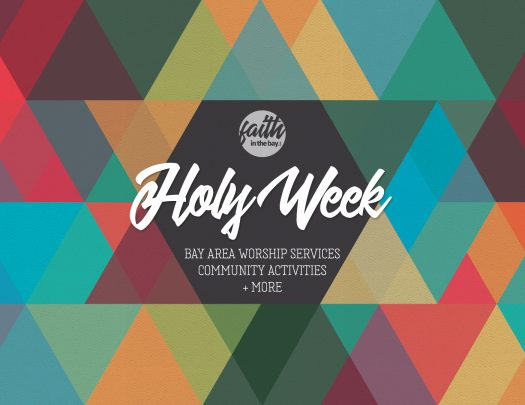 Bay Area Holy Week Easter Sunrise Services 2018