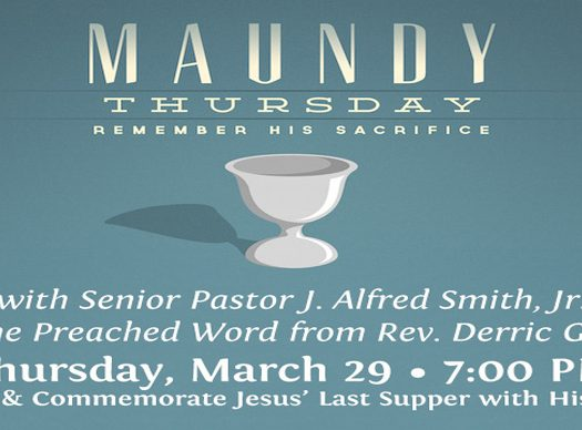 Allen Temple Baptist Church - Maundy Thursday