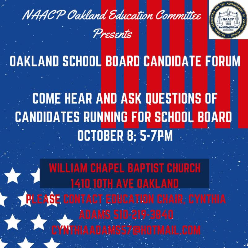 Oakland NAACP School Board Candidate Forum 2018