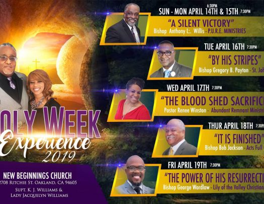New Beginnings Church Holy Week Experience Oakland 2019
