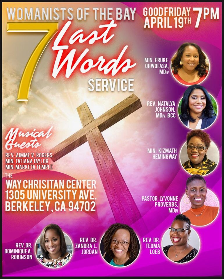 The Way Christian Center Good Friday Berkeley 2019