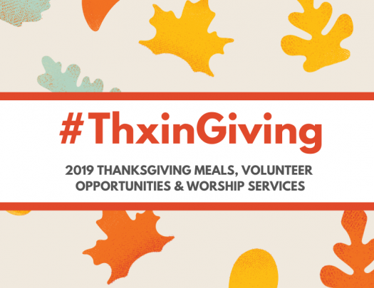 Bay Area Thanksgiving Volunteer Worship Services 2019